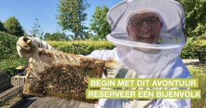 begin met dit avontuur bijenvolk reserveren